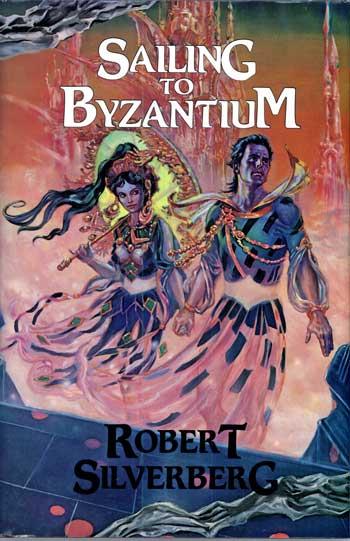 Sailing to Byzantium - Robert Silverberg (2/2)