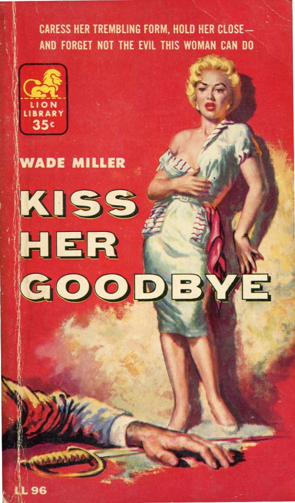 Kiss Her Goodbye - Wade Miller (2/3)