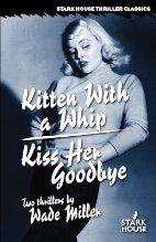 Kiss Her Goodbye - Wade Miller (3/3)
