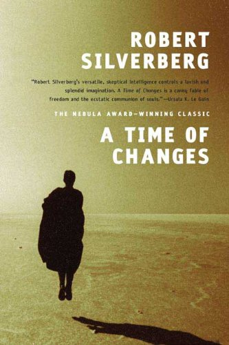 A Time of Changes - Robert Silverberg (1/3)