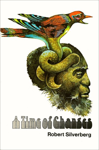 A Time of Changes - Robert Silverberg (3/3)