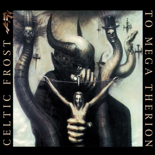 Celtic Frost - 1985 - To Mega Therion. One of the most influential albums to the black metal scene.