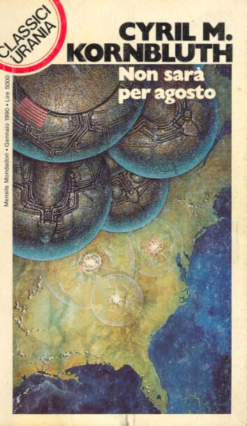 Classici Urania #154 - 1990 - cover by Oscar Chichoni for an Italian reprint.