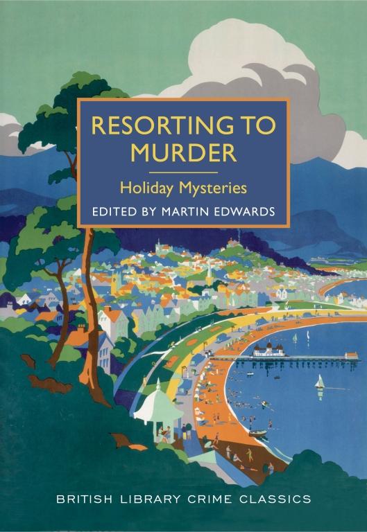 British Library Crime Classics/Poisoned Pen Press - 2015.