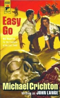 Michael Crichton - Easy Go