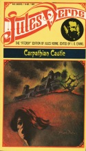 Le Château des Carpathes/Carpathian Castle. First serialized 1892. Ace edition 1963.