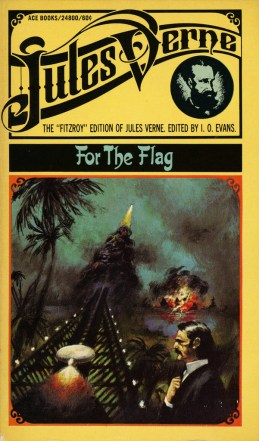Face au drapeau/For the Flag. First serialized 1896. Ace edition 1961.