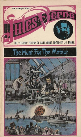 La Chasse au météore/The Hunt for the Meteor. First serialized 1908.