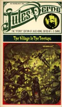 Le Village aérien/The Village in the Treetops. First serialized 1901.
