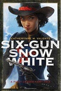 sixgunsnowwhite-saga